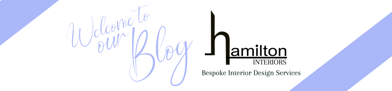 welcome to hamilton interiors blog
